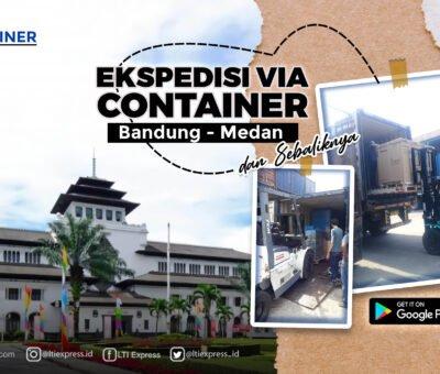 Ekspedisi Container Bandung Medan 20 feet dan 40 feet
