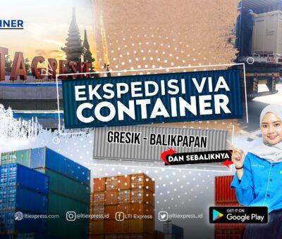 Ekspedisi Via Container Gresik Balikpapan